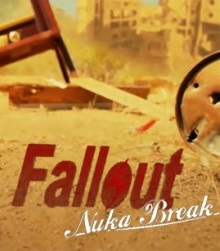 Fallout: Nuka Break