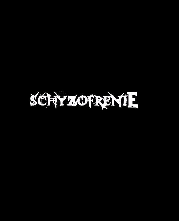 Schyzofrenie